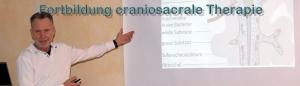 Fortbildung craniosacrale Therapie Osteopathie