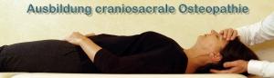 Ausbildung craniosacrale Osteopathie
